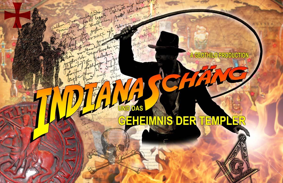 Indiana Schäng und das Geheimnis der Templer